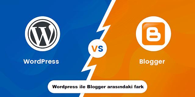 Wordpress ile Blogger arasındaki fark